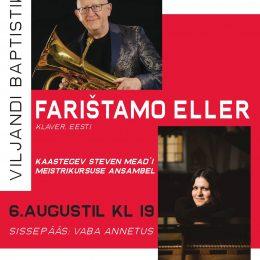 Steven Mead (eufoonium) – Farištamo Eller (klaver) 6. augustil Viljandis